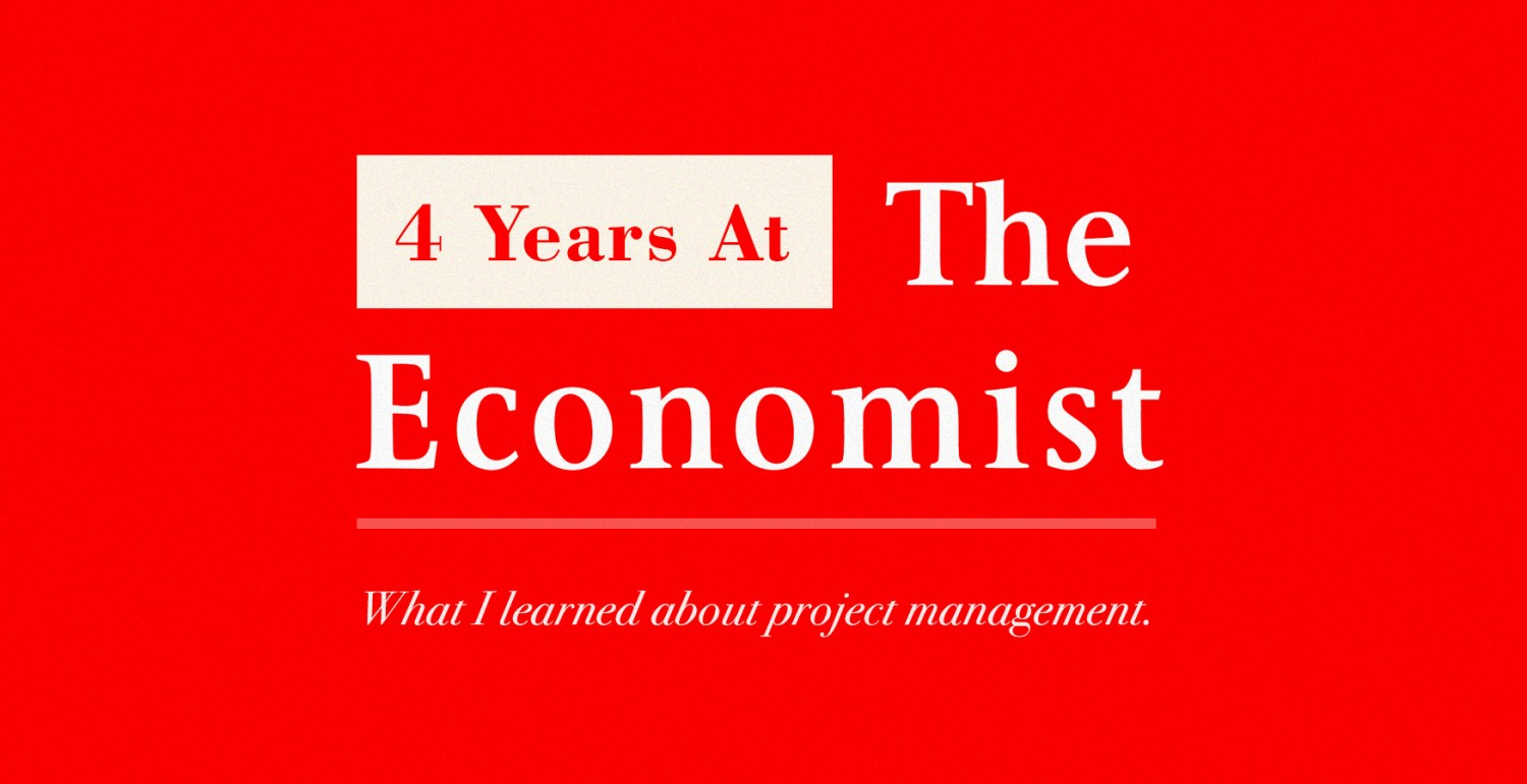 4 Years At The Economist